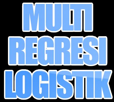 Multi Regresi Logistik