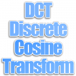 Algoritma DCT (Discrete Cosine Transform)
