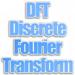 Algoritma DFT (Discrete Fourier Transform)