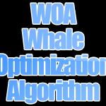Algoritma WOA (Whale Optimization Algorithm)